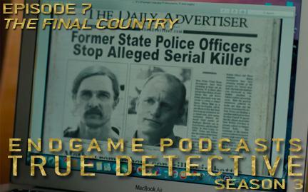True Detective S3E7 – The Final Country